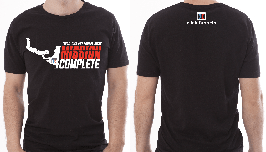 funnel mission complete t-shirt